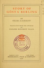 Cover of: The story of Gösta Berling by Selma Lagerlöf