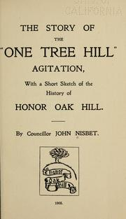 "Cover of: The story of the ""One Tree Hill"" agitation, with a short sketch of the history of Honor Oak Hill 
