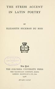 Cover of: The stress accent in Latin poetry | Elizabeth Hickman Du Bois