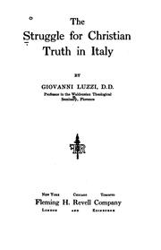 Cover of: struggle for Christian truth in Italy | Giovanni Luzzi