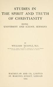 Cover of: Studies in the spirit and truth of Christianity: being university and school sermons