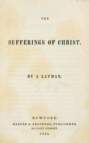 Cover of: The sufferings of Christ |