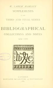 Cover of: Supplements to the third and final series of bibliographical collections and notes: 1474-1700