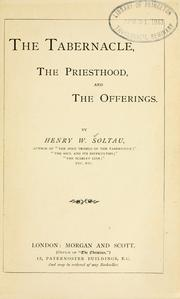 Cover of: The Tabernacle, the priesthood and the offerings