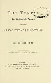Cover of: The Temple: its ministry and services as they were at the time of Jesus Christ | Alfred Edersheim