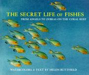 Secret Life Of Fishes by Helen Buttfield