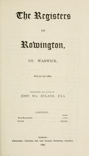 Cover of: ) registers of Rowington, co. Warwick. 1612 (or 13)- 1812. | Rowington, Eng. (Parish)
