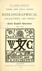 Cover of: Third and final series of bibliographical collections and notes on early English literature: 1474-1700