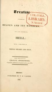Cover of: A treatise concerning heaven and its wonders, and also concerning hell | Emanuel Swedenborg