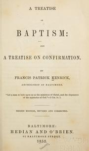 Cover of: A treatise on baptism | Francis Patrick Kenrick
