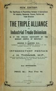 Cover of: The triple alliance of industrial trade unionism