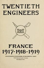 Cover of: Twentieth engineers, France, 1917-1918-1919. |
