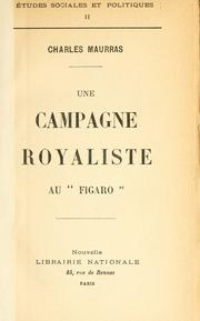 "Cover of: Une campagne royaliste au ""Figaro"""