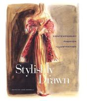 Cover of: Stylishly Drawn | Laird Borrelli