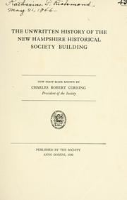 Cover of: The unwritten history of the New Hampshire Historical Society building