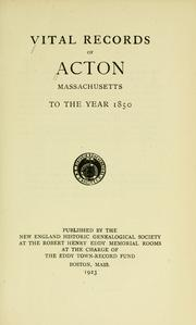 Cover of: Vital records of Acton, Massachusetts, to the year 1850. | Acton (Mass. : Town)