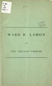 Cover of: Ward H. Lamon and the Chicago tribune