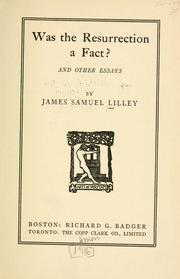 Cover of: Was the resurrection a fact? | James Samuel Lilley