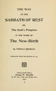 Cover of: The way to the Sabbath of rest, or, The soul's progress in the work of the new-birth