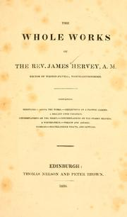 Cover of: The whole works of the Rev. James Hervey, A.M