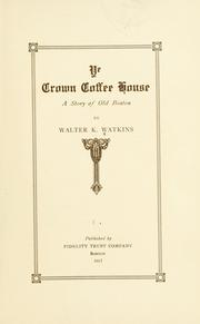 Ye Crown coffee house by Walter Kendall Watkins