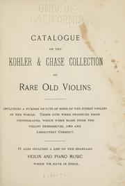 Cover of: Catalogue of the Kohler & Chase collection of rare old violins | Kohler & Chase.
