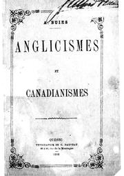 Cover of: Anglicismes et canadianismes
