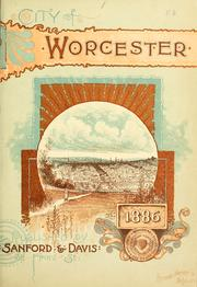 Cover of: The city of Worcester, Massachusetts | Smith, Henry M. of Worcester, Mass