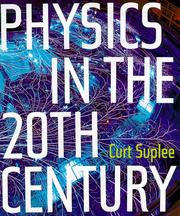 Cover of: Physics in the 20th Century
