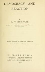 Cover of: Democracy and reaction | L. T. Hobhouse