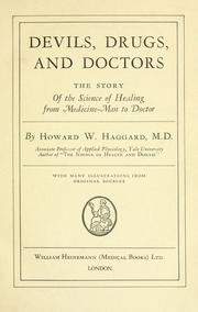 Devils, drugs, and doctors by Howard Wilcox Haggard
