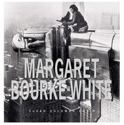 Cover of: Margaret Bourke-White: her pictures were her life