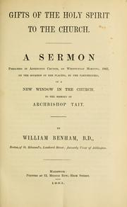 Cover of: Gifts of the holy spirit to the church | William Benham