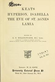 Cover of: Hyperion, Isabella, The Eve of St. Agnes, [and] Lamia: edited by G.E. Hollingworth.