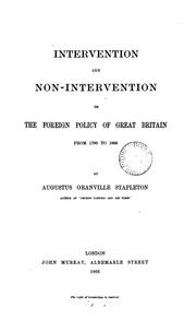 Cover of: Intervention and non-intervention; or, The foreign policy of Great Britain from 1790 to 1865