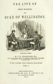 Cover of: The life of Field Marshal the Duke of Wellington