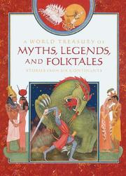 Cover of: A world treasury of myths, legends, and folktales