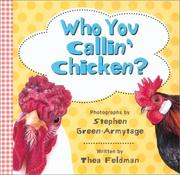 Cover of: Who you callin' chicken?