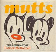 Mutts: the comic art of Patrick McDonnell