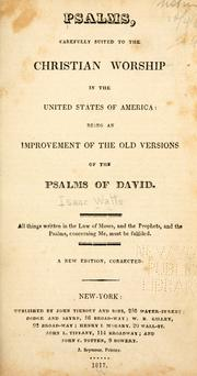 Psalms carefully suited to the Christian worship in the United States of America by Isaac Watts