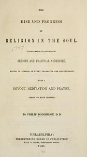 Cover of: The rise and progress of religion in the soul. | Philip Doddridge