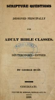 Cover of: Scripture questions designed principally for adult Bible classes