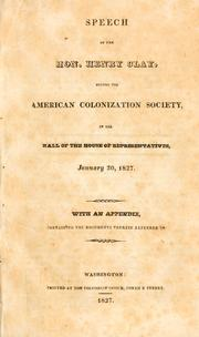 Cover of: Speech of the Hon. Henry Clay, before the American Colonization Society by Clay, Henry