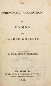 Cover of: The Springfield collection of hymns for sacred worship