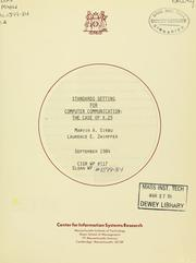 Cover of: Standards setting for computer communication | Marvin A. Sirbu