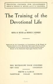 Cover of: training of the devotional life | Minnie E. Kennedy