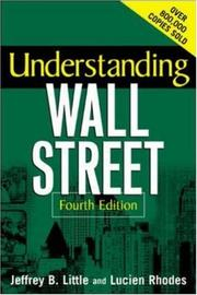 Understanding Wall Street by Jeffrey B. Little
