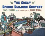 Cover of: The Great Bridge-Building Contest