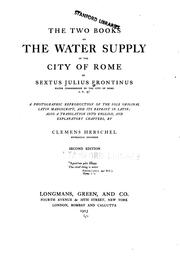 Cover of: The two books on the water supply of the city of Rome of Sextus Julius Frontinus | Sextus Julius Frontinus