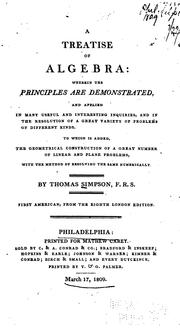 Cover of: treatise of algebra | Thomas Simpson